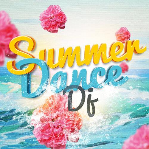 Summer Dance DJ