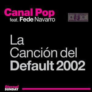La Canción del Default 2002