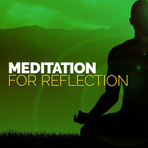 Meditation for Reflection
