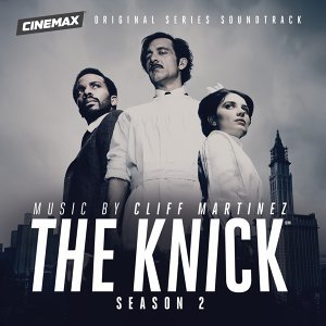 The Knick Season 2 - Original Series Soundtrack