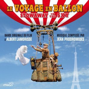 Le voyage en ballon - Bande originale du film d'Albert Lamorisse