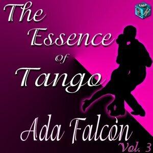 The Essence of Tango: Ada Falcón, Vol. 3