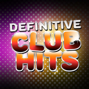 Definitive Club Hits