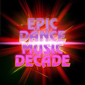 Epic Dance Music Decade