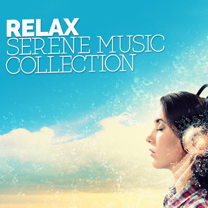 Relax: Serene Music Collection