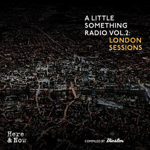 A Little Something Radio, Vol. 2: London Sessions (Compiled by Diesler)