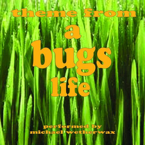 A Bugs Life (Theme Music)