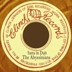 Satta Dub: The Abyssinians In Dub