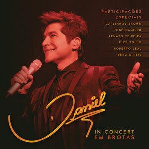 Daniel In Concert - Em Brotas - Live
