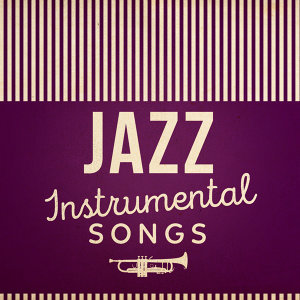 Jazz: Instrumental Songs