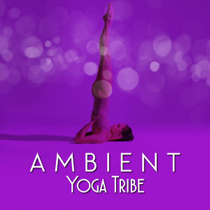 Ambient Yoga Tribe