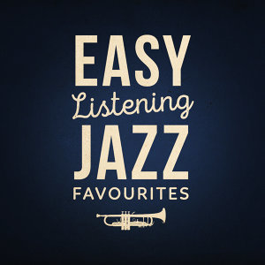 Easy Listening Jazz Favourites