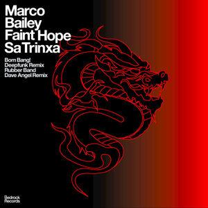 Faint Hope / Sa Trinxa