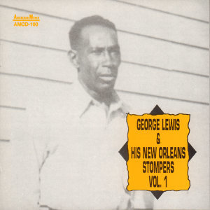 George Lewis and His New Orleans Stompers, Vol. 1