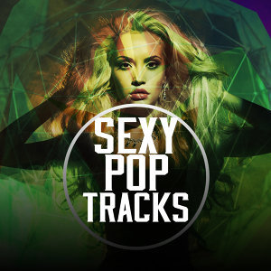 Sexy Pop Tracks