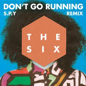 (Don't Go) Running (S.P.Y Remix) - S.P.Y Remix