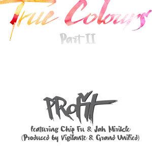True Colours, Pt. II (feat. Chip Fu, Jah Mirikle)