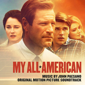 My All American - Original Motion Picture Score