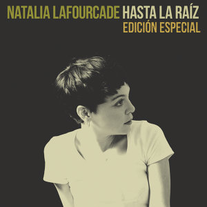 Hasta la Raíz (Edición Especial) - Edición Especial