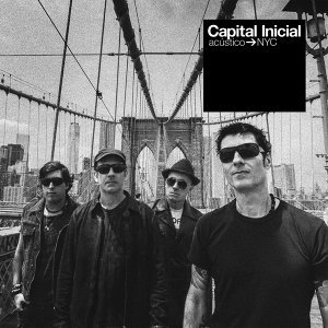 Capital Inicial Acústico NYC (Ao Vivo) [Deluxe]