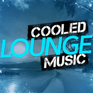 Cooled Lounge Music