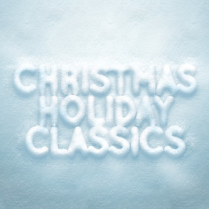 Christmas Holiday Classics