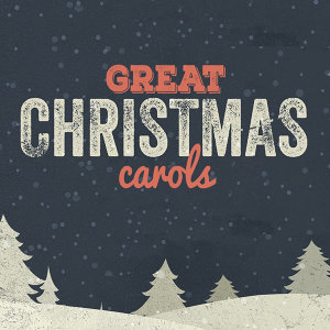Great Christmas Carols