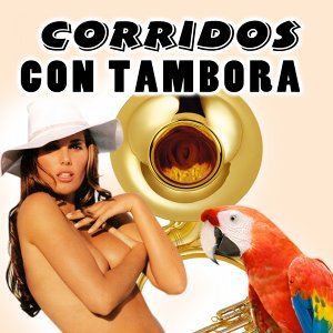 Corridos Con Tambora