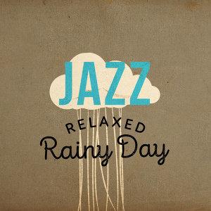 Jazz: Relaxed Rainy Day