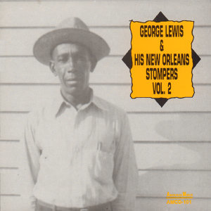George Lewis and His New Orleans Stompers, Vol. 2