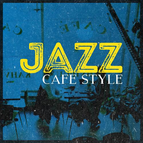 Jazz Cafe Style