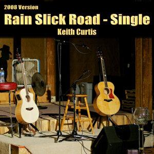 Rain Slick Road - Single