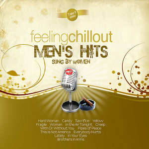 Chillout Men's Hits Sung By Women