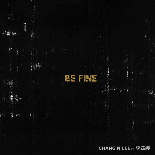 Be Fine (feat. 李芷婷)