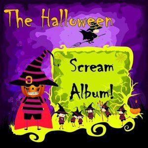 The Halloween Scream Album!