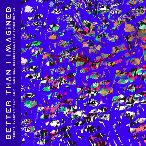 Better Than I Imagined - DJ Tunez Remix