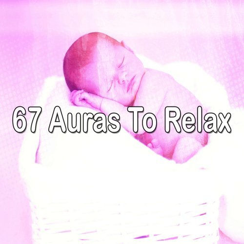 67 Auras to Relax