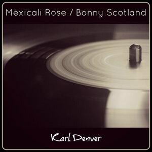Mexicali Rose / Bonny Scotland