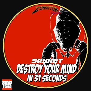 Destroy Your Mind in 31 Seconds