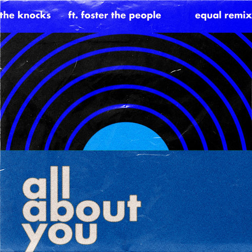 All About You (feat. Foster The People) - Equal Remix