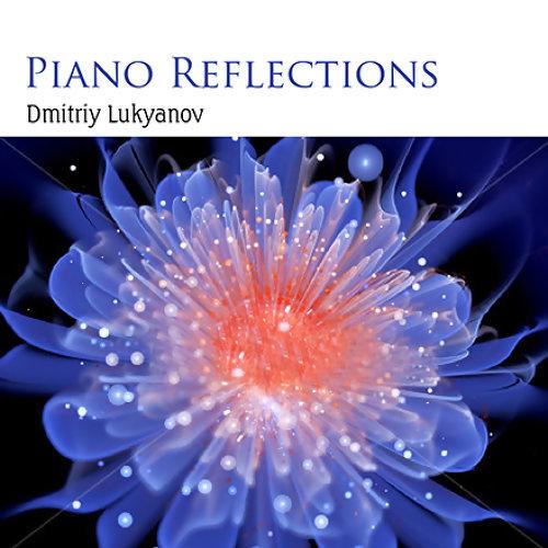 Piano Reflections - Dmitriy Lukyanov (浪漫鋼琴印象 / 德米特里‧盧科亞諾夫)