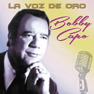 Bobby Capo la Voz de Oro