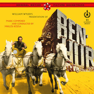 William Wyler's Ben Hur (Original Motion Picture Soundtrack)