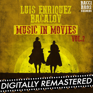 Luis Enriquez Bacalov Music in Movies - Vol. 2