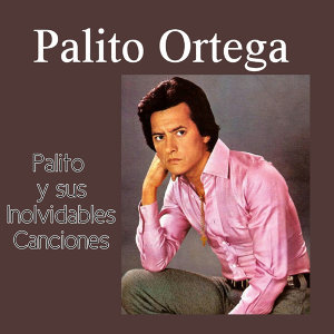 Palito y Sus Inolvidables Canciones