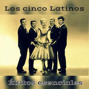 Los Cinco Latinos - Éxitos Esenciales