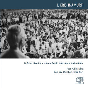 Bombay (Mumbai) 1971 - Public Meetings - To Learn About Oneself One Has to Learn Anew Each Minute