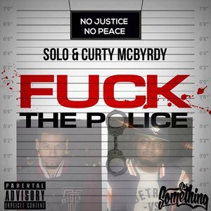 Fuck the Police (feat. Curty McBrydy)