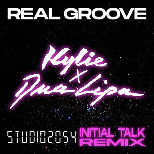 Real Groove (feat. Dua Lipa) - Studio 2054 Initial Talk Remix