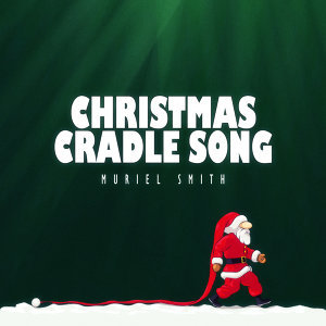 Christmas Cradle Song
